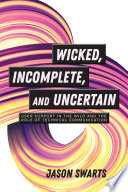 Wicked Incomplete And Uncertain