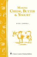 Making Cheese  Butter   Yogurt Book