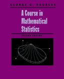 A Course in Mathematical Statistics