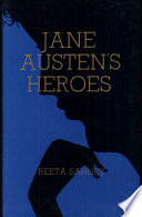 Jane Austen s Heroes and Other Male Characters