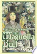 The Magnolia Ball