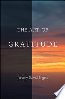 """The Art of Gratitude"" by Jeremy David Engels"