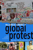 The Political Aesthetics of Global Protest