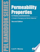 Permeability Properties of Plastics and Elastomers, 2nd Ed.