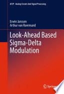 Look-Ahead Based Sigma-Delta Modulation