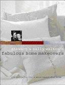 Stewart   Sally Walton s Fabulous Home Makeovers