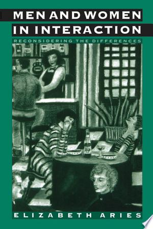 Download Men and Women in Interaction online Books - godinez books