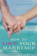 How to Love Your Marriage