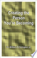 Creating The Person You Re Becoming