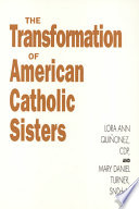 The Transformation of American Catholic Sisters Book