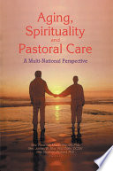 Aging Spirituality And Pastoral Care