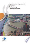 Higher Education in Regional and City Development: Rotterdam, The Netherlands 2010