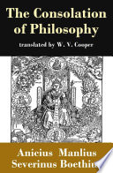 The Consolation of Philosophy (translated by W. V. Cooper)