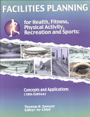Facilities Planning for Health  Fitness  Physical Activity  Recreation and Sports