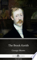 The Brook Kerith By George Moore Delphi Classics Illustrated