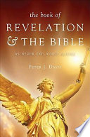 The Book Of Revelation The Bible As Never Explained Before