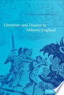 Literature And Dissent In Milton S England
