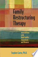 Family Restructuring Therapy