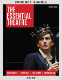 The Essential Theatre   Plays for the Theatre Book