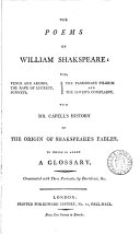 The poems of William Shakspeare, with mr. Capell's History of the origin of Shakspeare's fables, to which is added a glossary