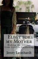 Elegy for My Mother