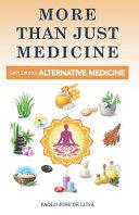 More Than Just Medicine