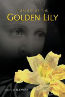 Pursuit of the Golden Lily