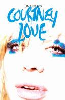 Untitled Courtney Love Memoir