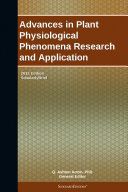 Advances in Plant Physiological Phenomena Research and Application  2012 Edition