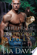 Shifters of Ashwood Falls Collector s Bundle