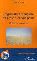 L'agriculture française en proie à l'écologisme Pdf/ePub eBook