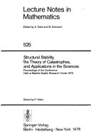 Structural Stability  the Theory of Catastrophes  and Applications in the Sciences