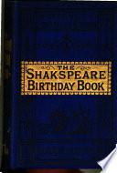 The Shakspeare Birthday Book