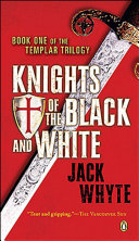 Templar Trilogy 01 Knights Of The Black And White Pdf/ePub eBook