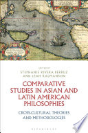 Comparative Studies in Asian and Latin American Philosophies