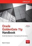 Oracle GoldenGate 11g Handbook