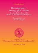 Historiographie, Ethnographie, Utopie: Studien zu Herodots Kunst der Historie