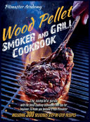 Wood Pellet Smoker and Grill Cookbook Book