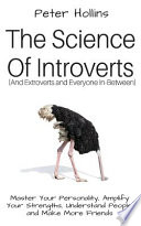The Science of Introverts and Extroverts and Everyone In-between