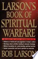 Larson s Book of Spiritual Warfare Book PDF