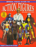 The Official Price Guide to Action Figures