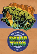 Swamp Thing The Bronze Age Omnibus HC