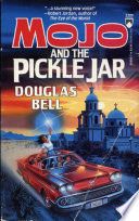 Mojo And The Pickle Jar