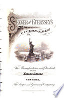 Seeger And Guernsey S Cyclopaedia Of The Manufactures And Products Of The United States Book PDF
