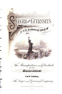 Seeger and Guernsey s Cyclopaedia of the Manufactures and Products of the United States