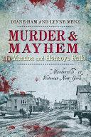 Murder Mayhem In Mendon And Honeoye Falls Book PDF