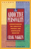 The Addictive Personality