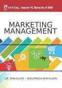 Marketing Management (For B.Com, Sem.6, Delhi University) Pdf/ePub eBook