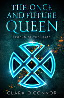 Legend of the Lakes (The Once and Future Queen, Book 3) Pdf/ePub eBook