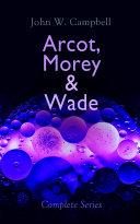 Download Arcot, Morey & Wade - Complete Series Pdf